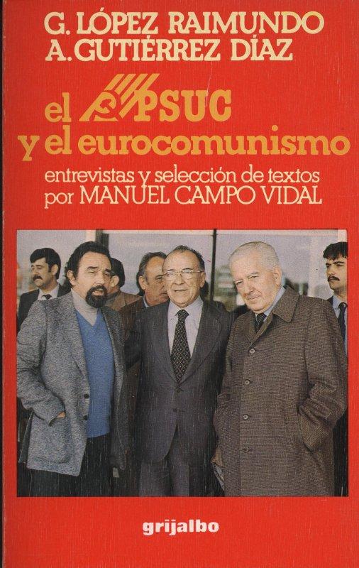 Venta online de libros de ocasión como El PSUC y el eurocomunismo -  Manuel Campo Vidal en bratac.cat