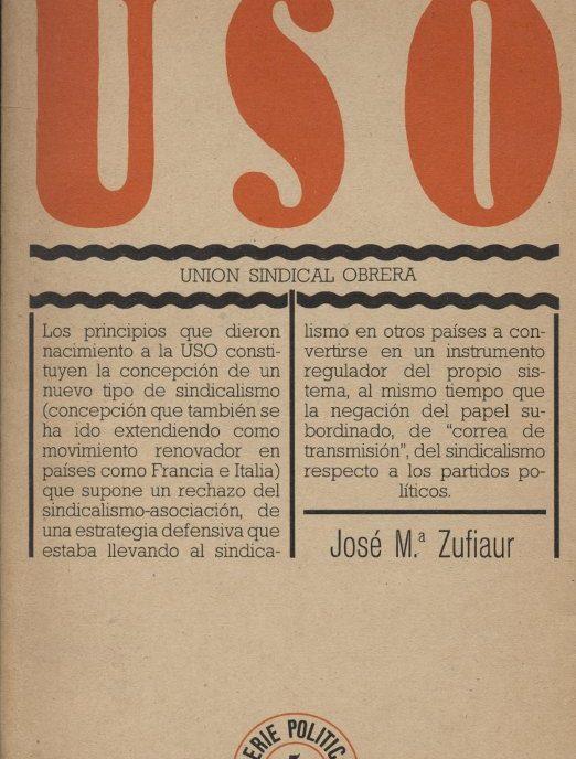 Venda online de llibres d'ocasió com USO - Unión Sindical Obrera - José Ma. Zufiaur a bratac.cat