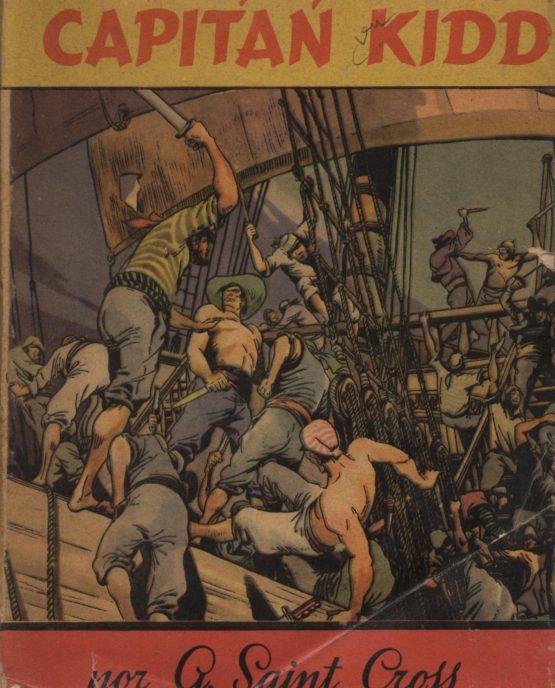 Venda online de llibres d'ocasió com Historia y leyenda del capitán Kidd - A Saint Cross a bratac.cat