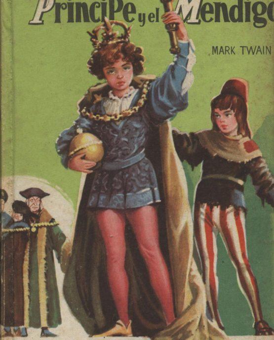 Venda online de llibres vintage com El príncipe y el mendigo a bratac.cat