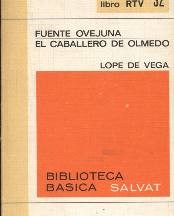 Venda online de llibres d'ocasió com Fuente ovejuna + El caballero de Olmedo - Lope de Vega a bratac.cat