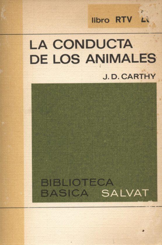 Venta online de libros de ocasión como La conducta de los animales - J.D. Carthy en bratac.cat