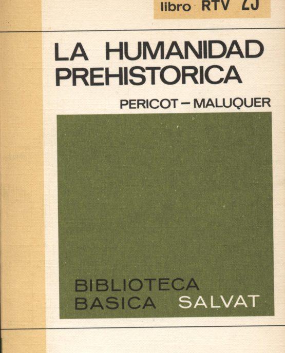 Venda online de llibres d'ocasió com La humanidad prehistorica - Pericot i Maluquer a bratac.cat