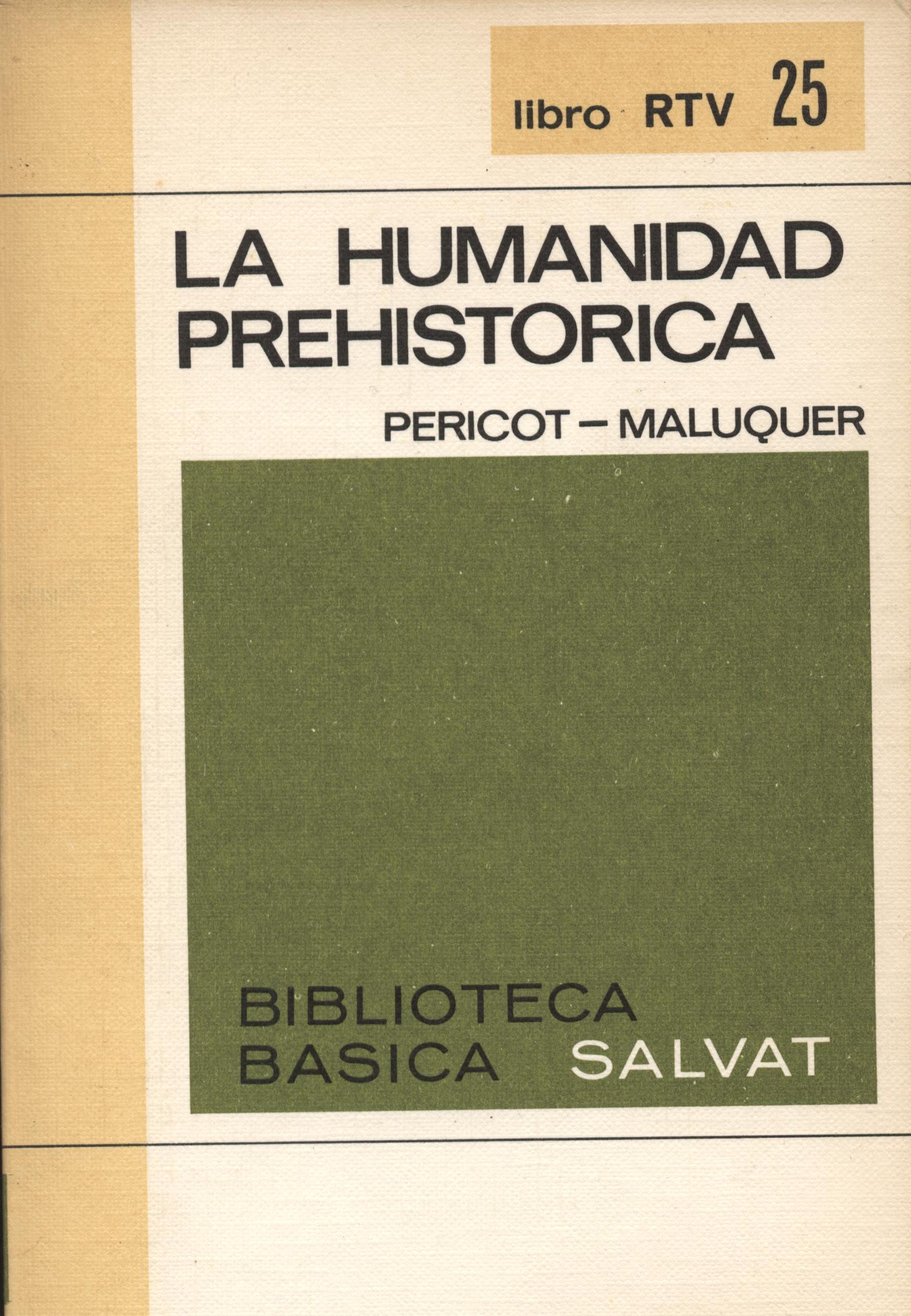 Venta online de libros de ocasión como La humanidad prehistorica - Pericot y Maluquer en bratac.cat