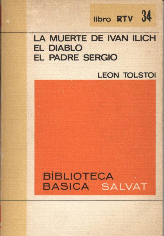 Venda online de llibres d'ocasió com La muerte de Ivan Ilich - El diablo - El padre Sergio - Lev Tolstoi a bratac.cat