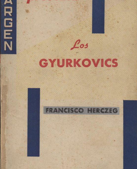 Venda online de llibres d'ocasió com Los Gyurkovics - Francisco Herczeg a bratac.cat