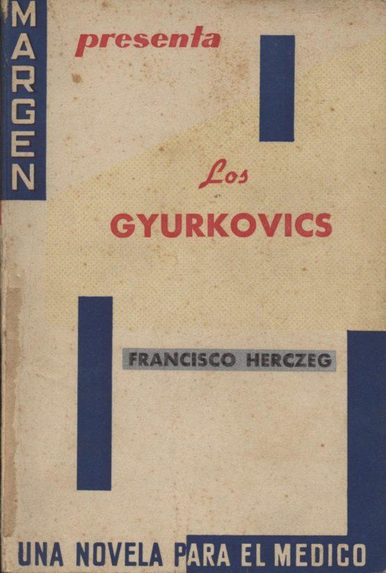 Venta online de libros de ocasión como Los Gyurcoviks - Francisco Herczeg en bratac.cat