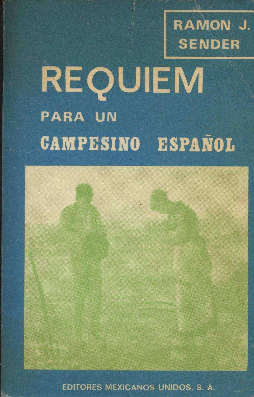 Requiem para un campesino español - Ramon J Sender en bratac.cat