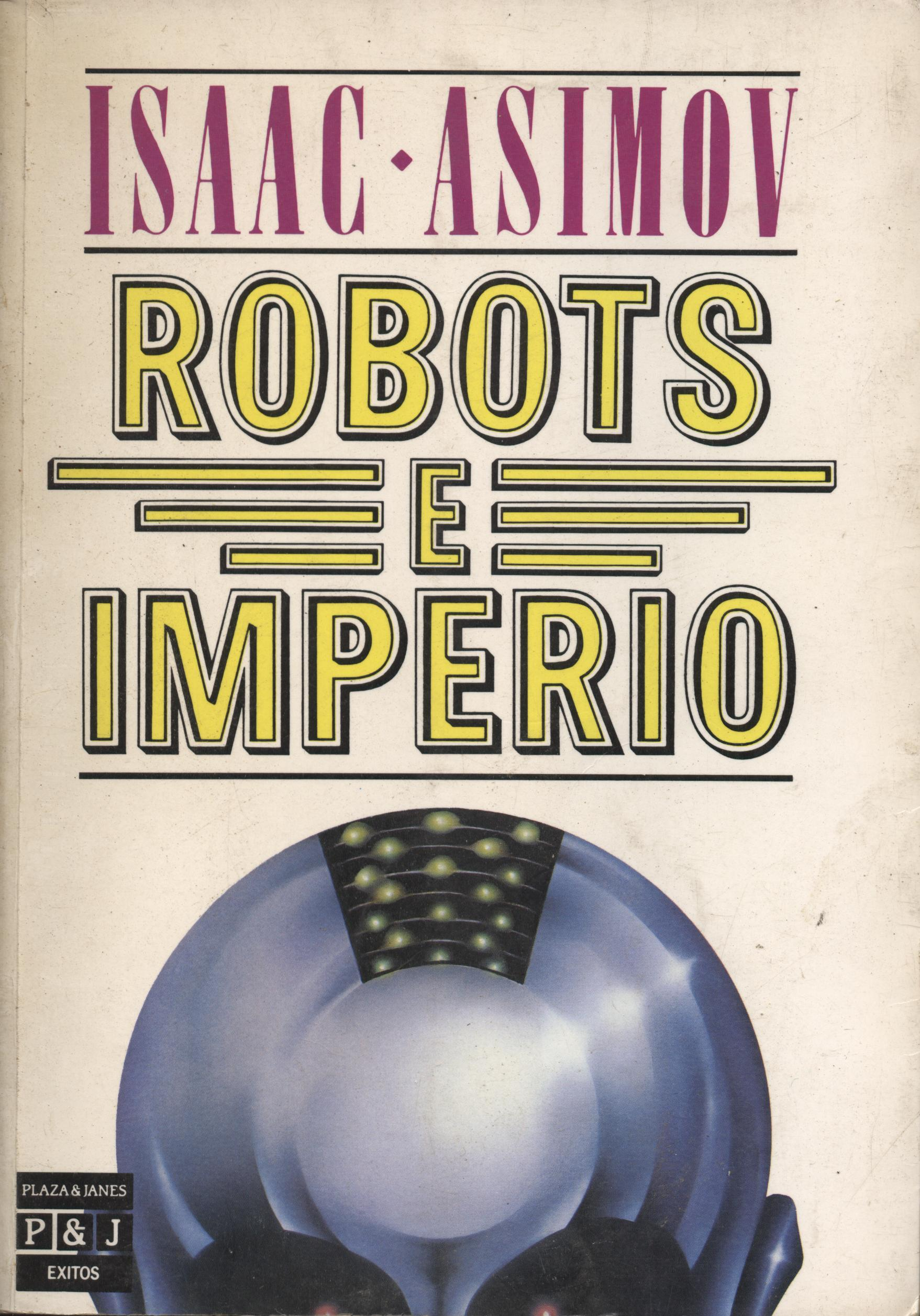 Venta online de libros de ocasión como Robots e imperio - Isaac Asimov en bratac.cat