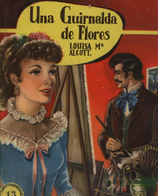 Venda online de llibres vintage com Una guirlanda de flores - Luisa M Alcott a bratac.cat