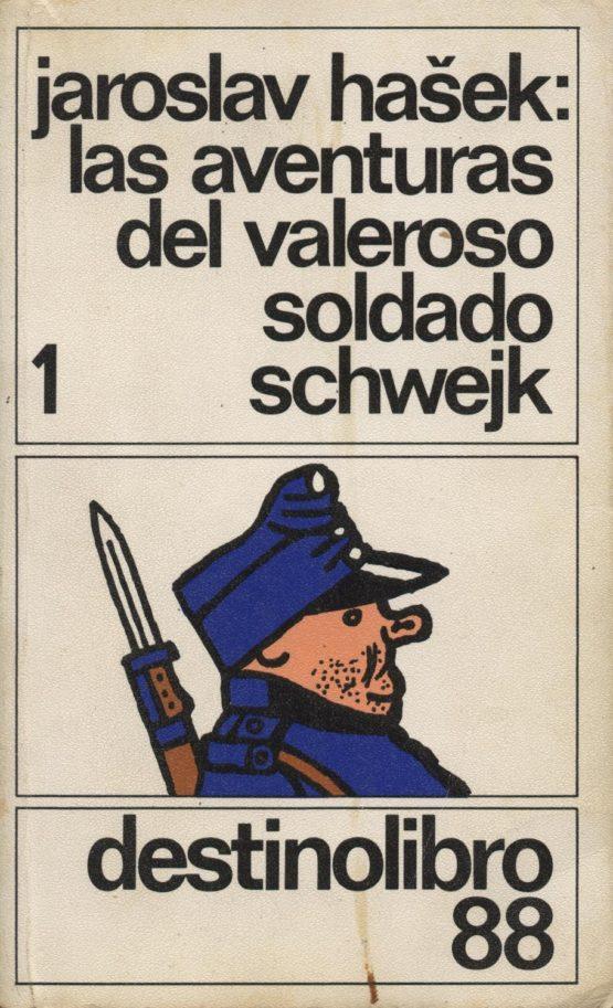 Venda online de llibres d'ocasió com Las aventuras del valeroso soldado schweijk - Jaroslav Hasek a bratac.cat