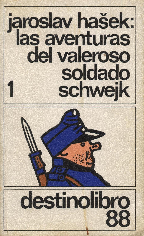 Venta online de libros de ocasión como Las aventuras del valeroso soldado schweijk - Jaroslav Hasek en bratac.cat