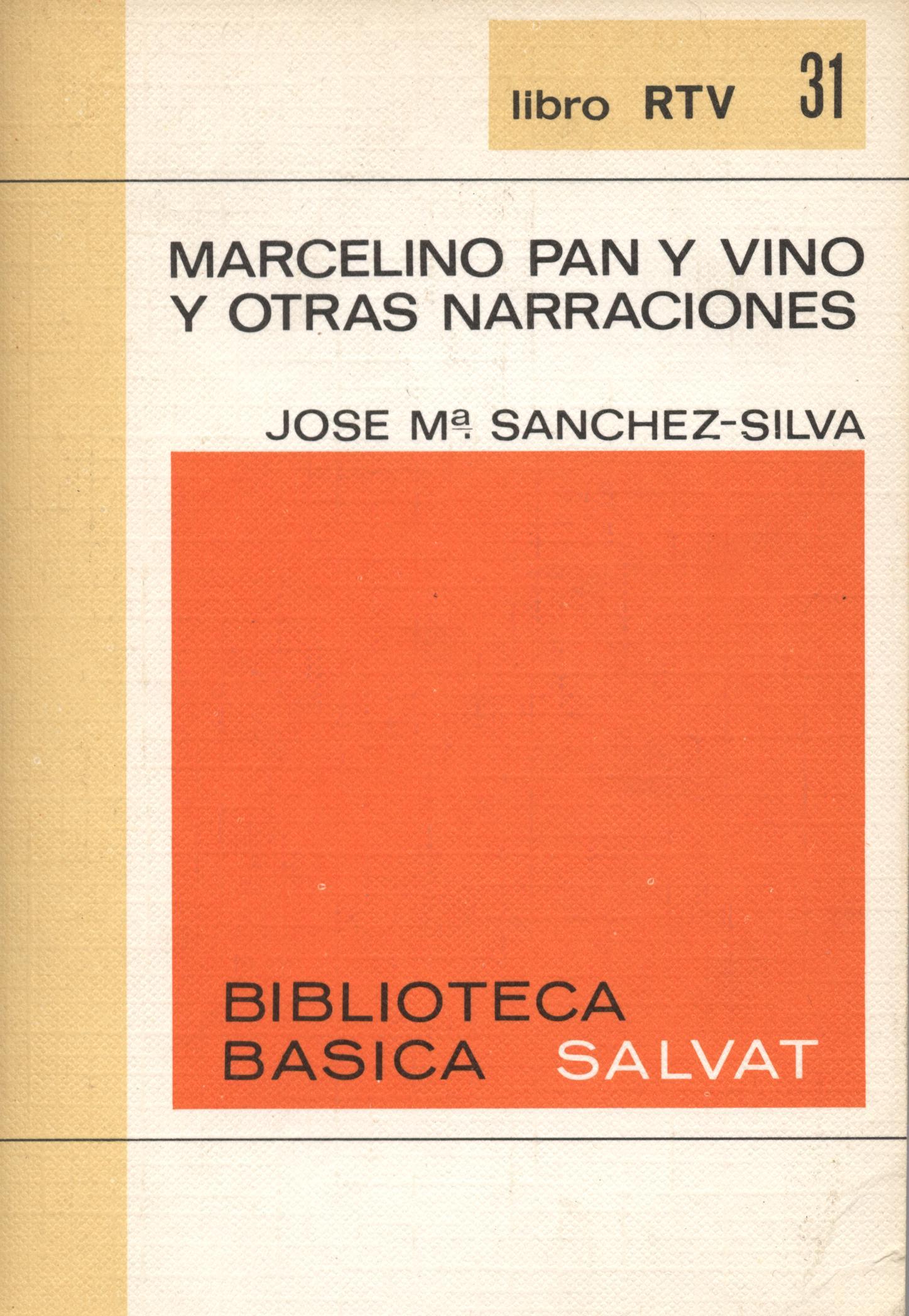 Venda online de llibres d'ocasió com Marcelino pan y vino y otras narraciones - José Ma. Sanchez-Silva a bratac.cat