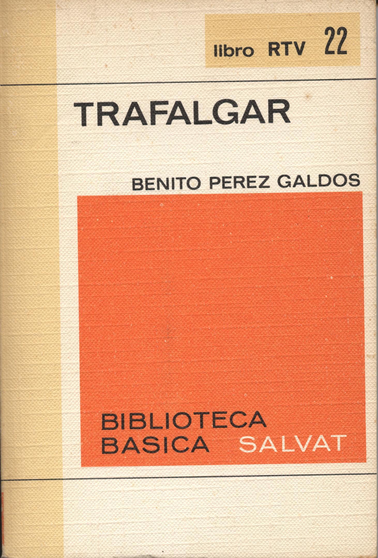 Venta online de libros de ocasión como Trafalgar - Benito Perez Galdós en bratac.cat