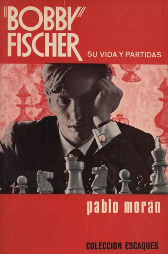 Venta online de libros de ocasión como Bobby Fisher su vida y partidas - Pablo Morán en bratac.cat