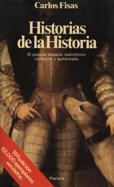Venta online de libros de ocasión como Historias de la historia - Carlos Fisas  en bratac.cat