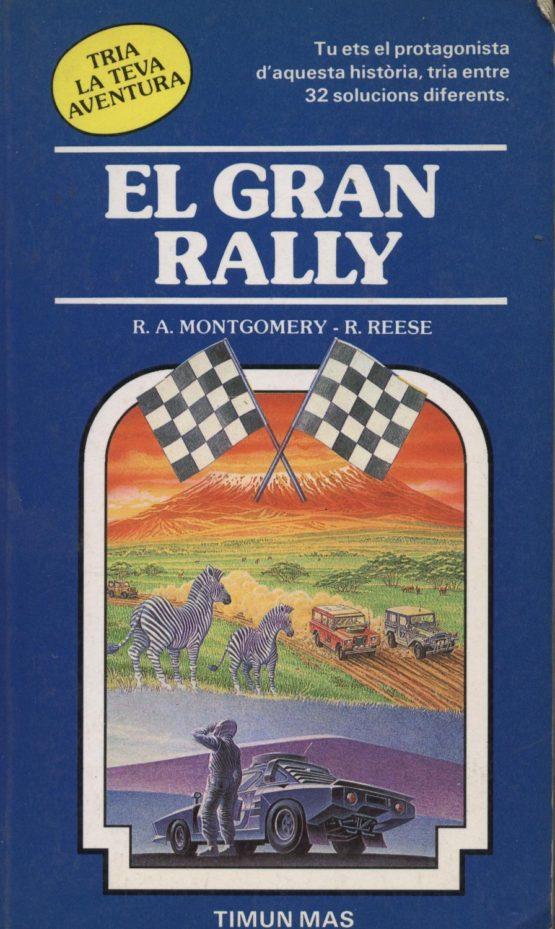 Venda online de llibres d'ocasió com El gran rally - R. A. Montgomery i R. Reese a bratac.cat