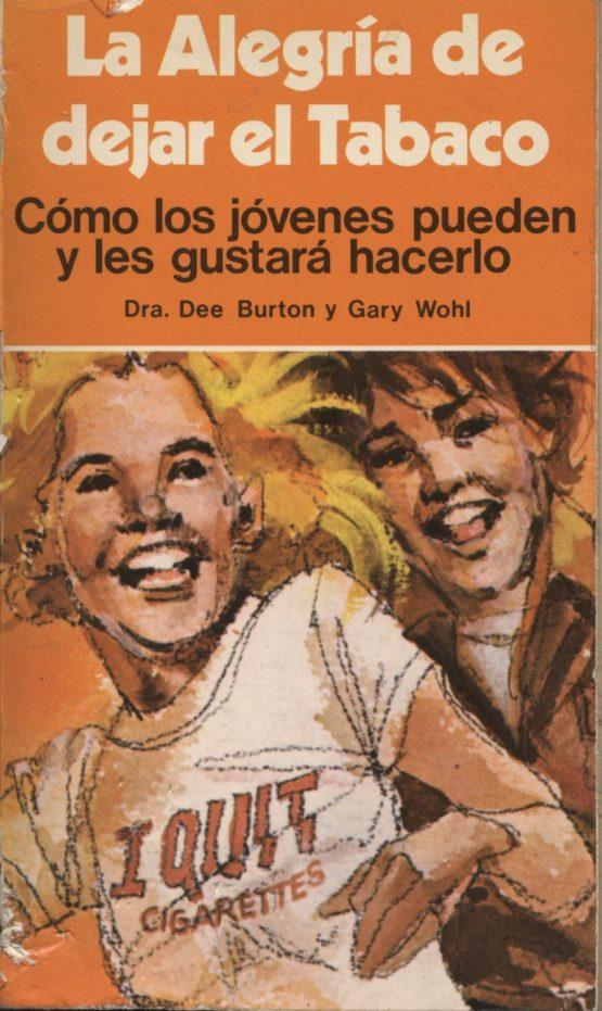 Venda online de llibres d'ocasió com La alegría de dejar el tabaco - Dee Burton i Gary Wohl a bratac.cat