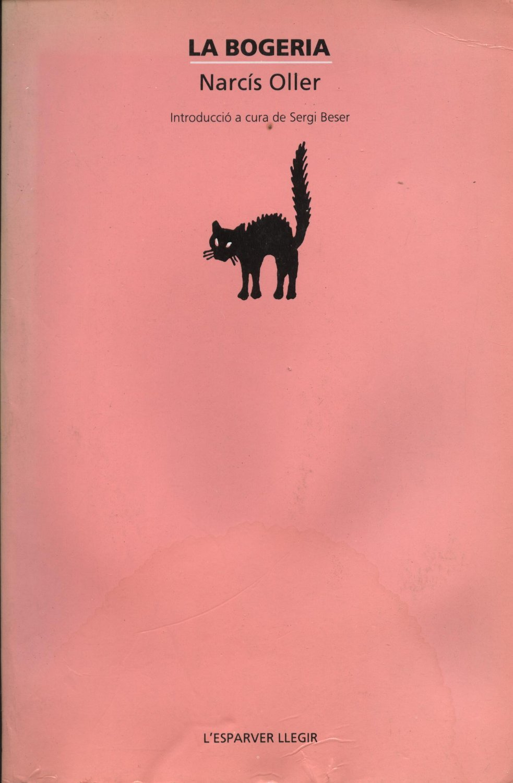 Venta online de libros de ocasión como La bogeria - Narcís Oller en bratac.cat