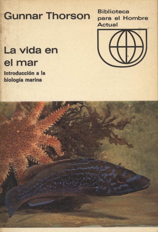 Venta online de libros de ocasión como La vida en el mar - Gunnar Thorson en bratac.cat