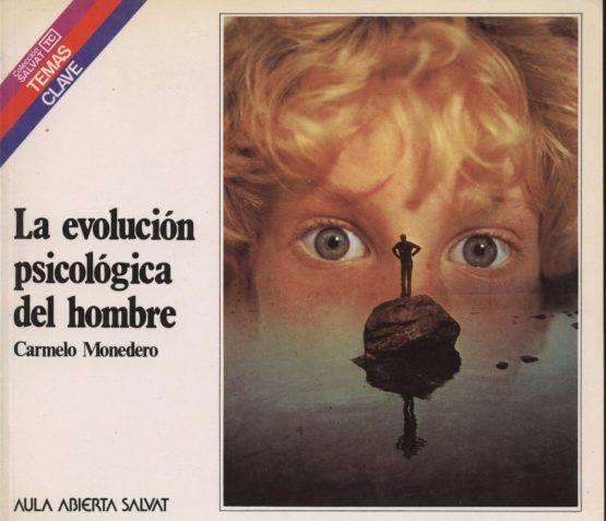 Venda online de llibres d'ocasió com La evolución psicológica del hombre - Carmelo Monedero a bratac.cat