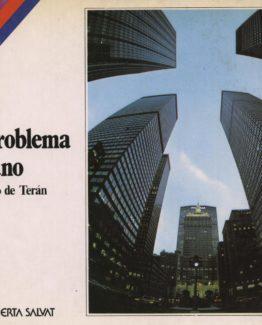 Venta online de libros de ocasión como El problema urbano - Fernando de Terán en bratac.cat