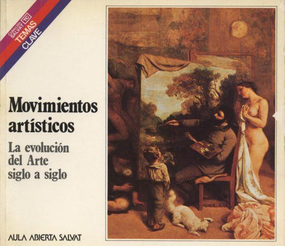 Venda online de llibres d'ocasió com Movimientos artísticos: La evolución del Arte siglo a siglo - José Ramón Paniagua Soto a bratac.cat