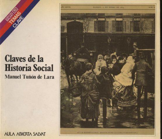 Venda online de llibres d'ocasió com Claves de las Historia Social - Manuel Tuñón de Lara a bratac.cat
