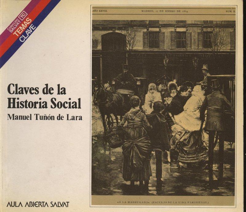 Venta online de libros de ocasión como Claves de las Historia Social -  Manuel Tuñón de Lara en bratac.cat