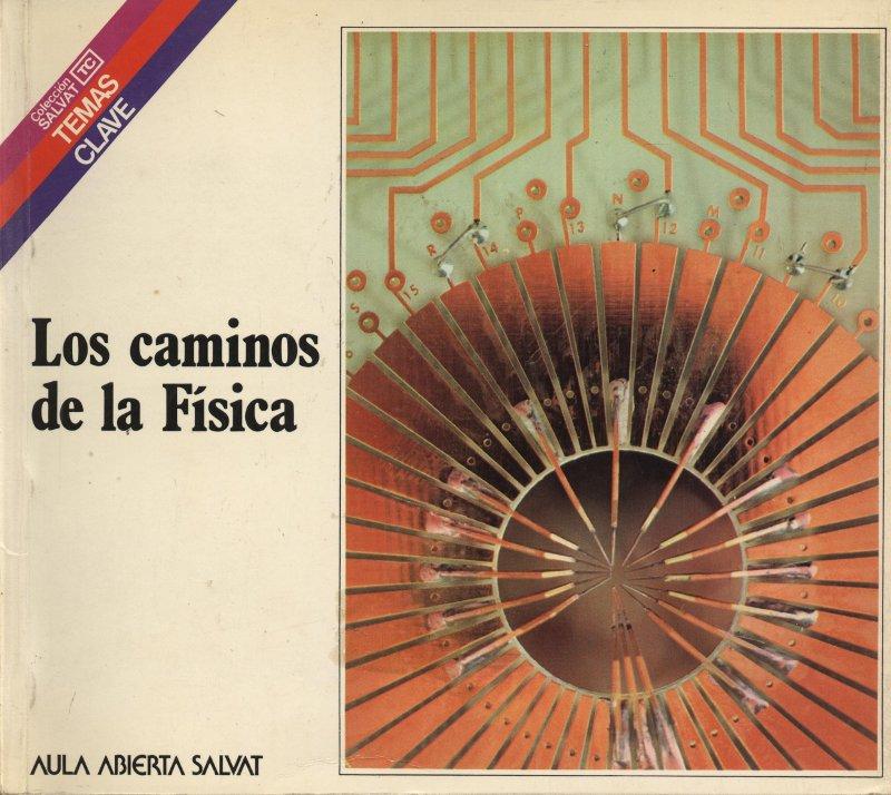 Venta online de libros de ocasión como Los caminos de la Física - Pedro Puigdomènech Rosell en bratac.cat