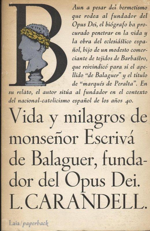 Venta de llibres de ocasión como Vida y milagros de Monseñor Escrivá de Balaguer - L. Carandell en bratac.cat
