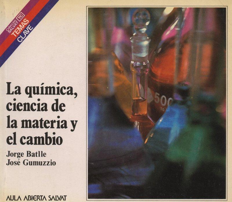 Venta online de libros de ocasión como La química, ciencia de la materia y el cambio - Jorge Batlle i José Gumuzzio en bratac.cat
