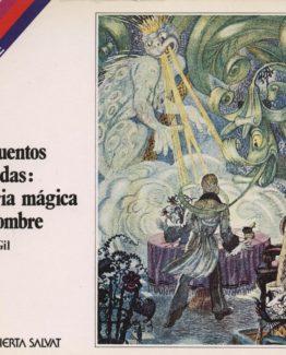 Venta online de libros de ocasión como Los cuentos de hadas : historia mágica del hombre - Rodolfo Gil en bratac.cat