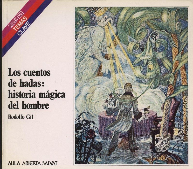 Venda online de llibres d'ocasió com Los cuentos de hadas: historia mágica del hombre - Rodolfo Gil a bratac.cat