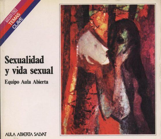 Venta online de libros de ocasión como Sexualidad y vida sexual - Equipo Aula Abierta en bratac.cat