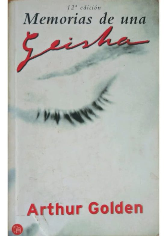 Memorias de una Geisha - Arthur Golden