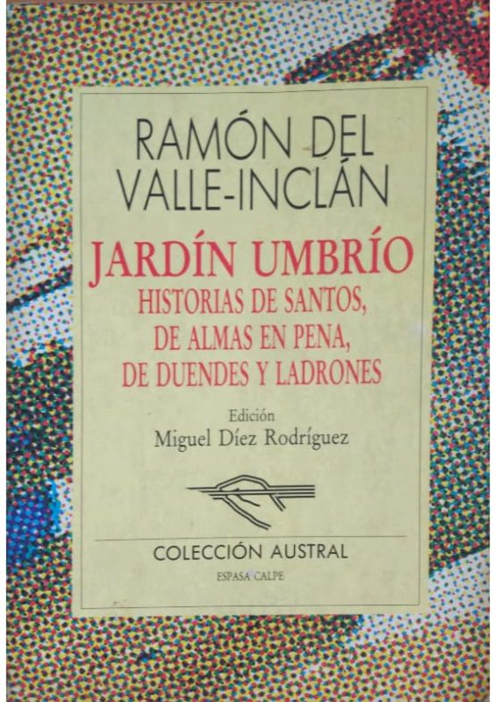 Jardín Umbrío - Ramón del Valle - Inclán