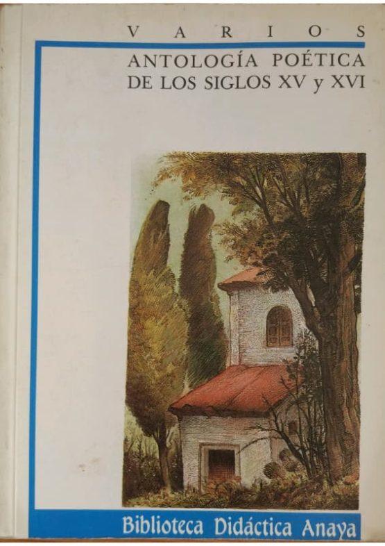 Antología poética de los siglos XV y XVI