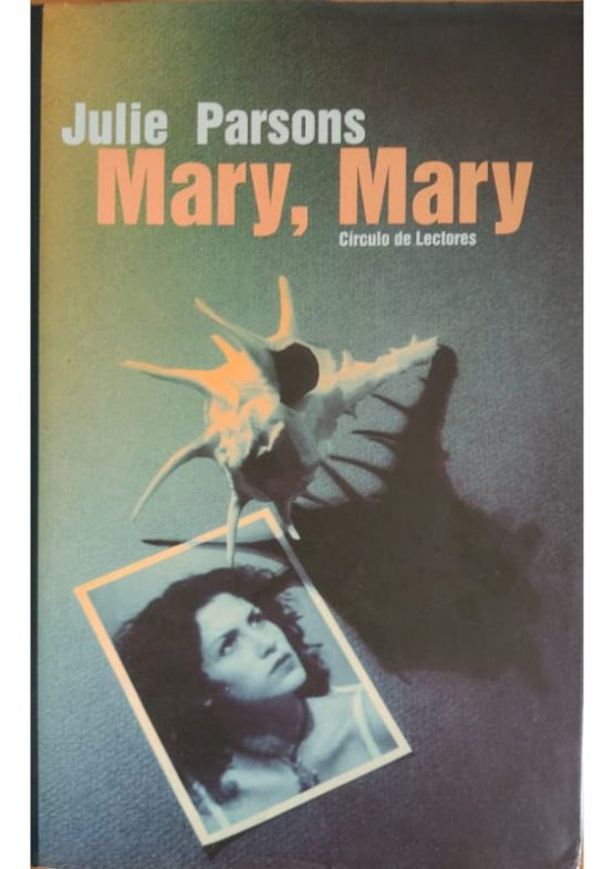 mary, mary - Julie Parsons
